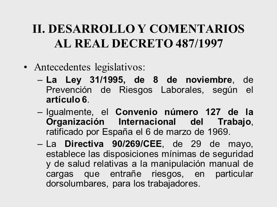 II. DESARROLLO Y COMENTARIOS AL REAL DECRETO 487/1997