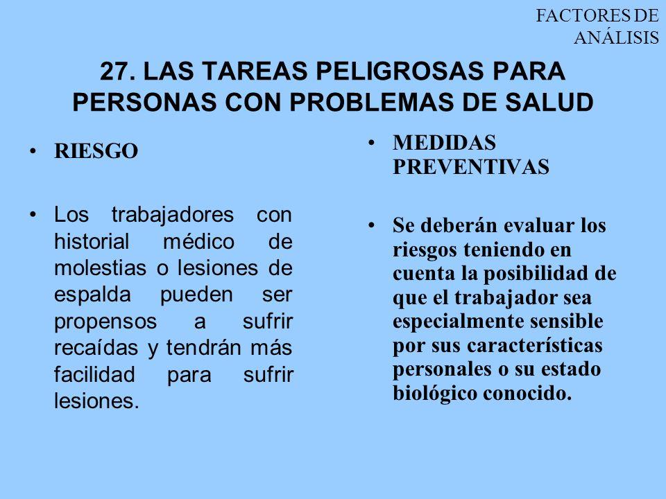 27. LAS TAREAS PELIGROSAS PARA PERSONAS CON PROBLEMAS DE SALUD