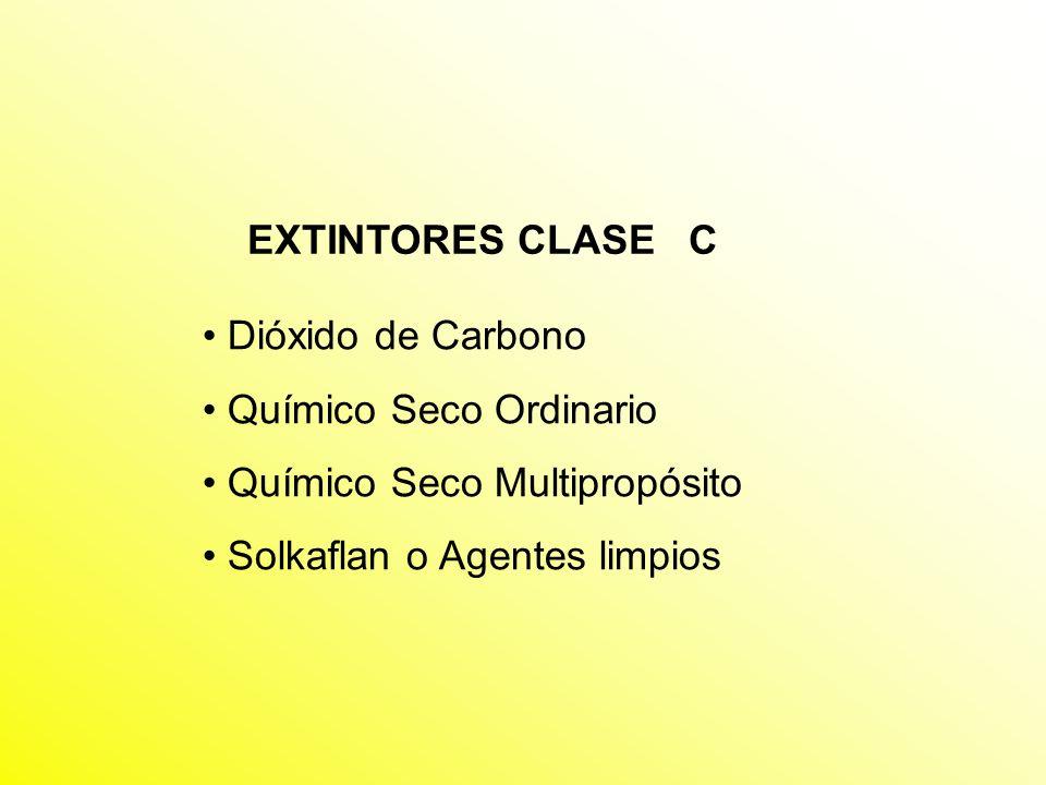 EXTINTORES CLASE C Dióxido de Carbono. Químico Seco Ordinario.