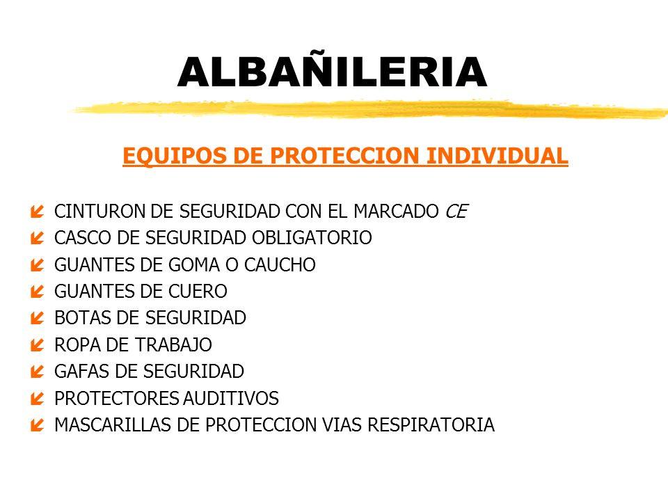 EQUIPOS DE PROTECCION INDIVIDUAL
