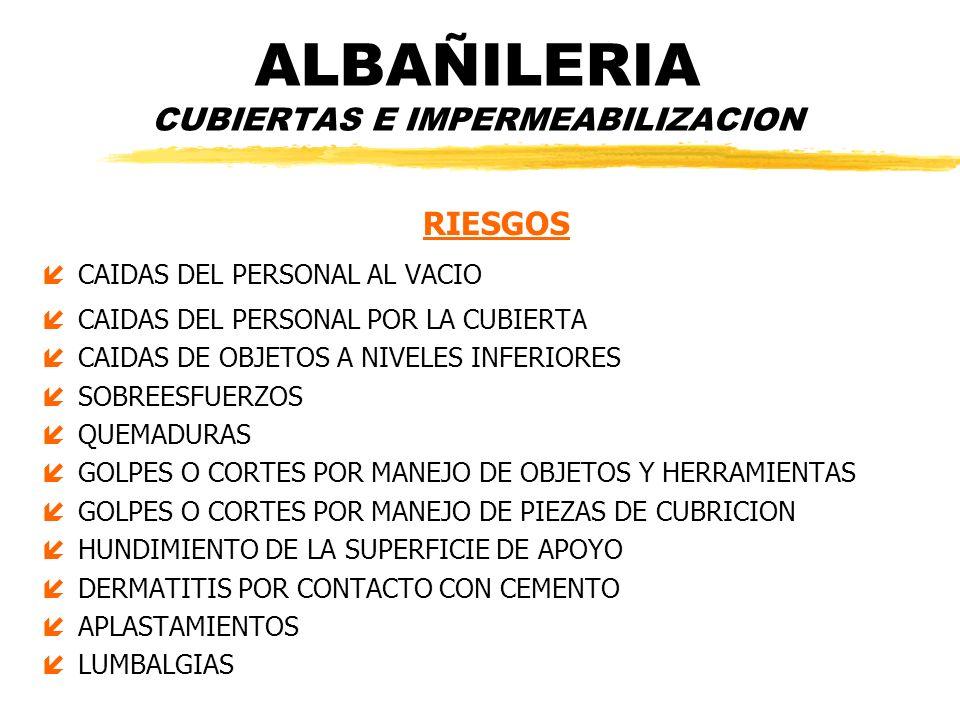 ALBAÑILERIA CUBIERTAS E IMPERMEABILIZACION