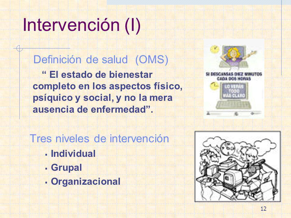 Intervención (I) Definición de salud (OMS)