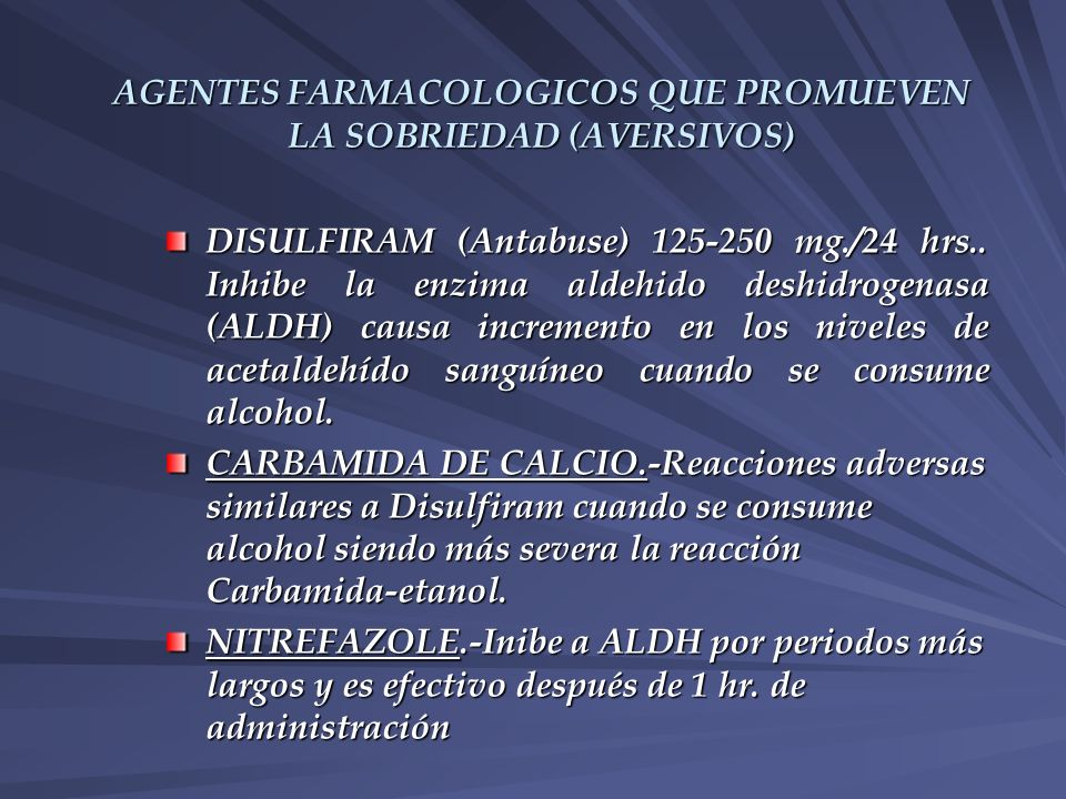 AGENTES FARMACOLOGICOS QUE PROMUEVEN LA SOBRIEDAD (AVERSIVOS)