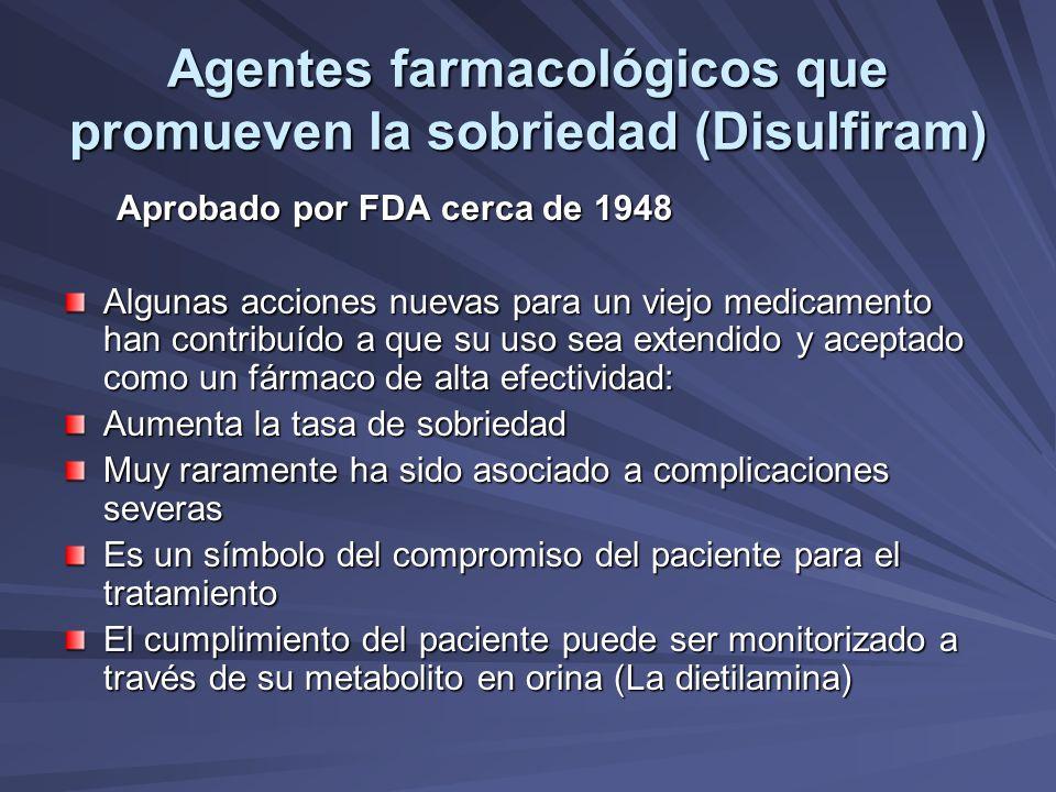 Agentes farmacológicos que promueven la sobriedad (Disulfiram)