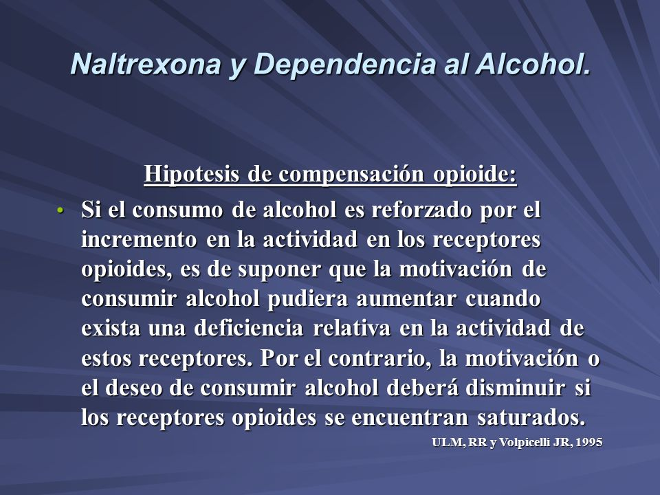 Naltrexona y Dependencia al Alcohol.