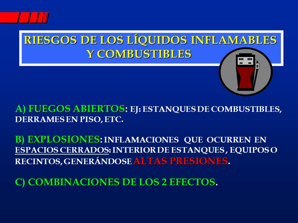 RIESGOS DE LOS LÍQUIDOS INFLAMABLES