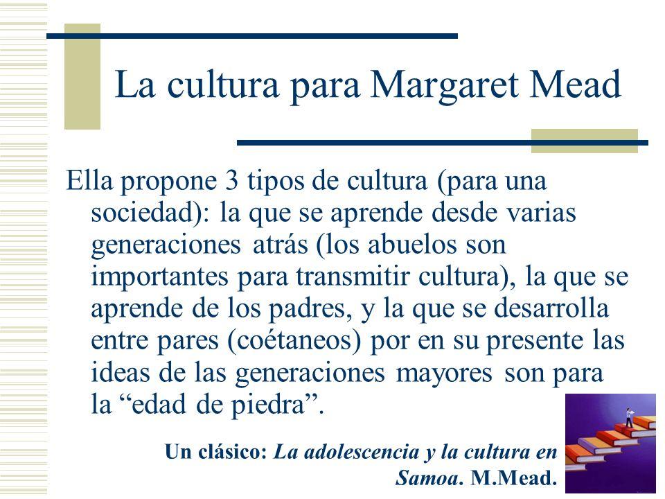 La cultura para Margaret Mead