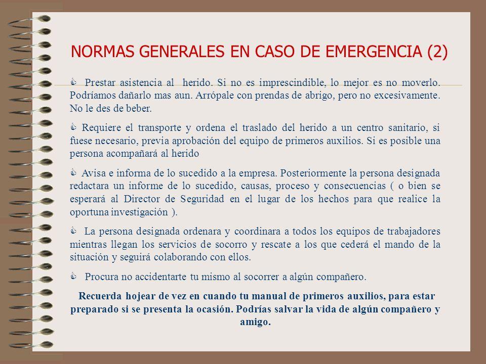 NORMAS GENERALES EN CASO DE EMERGENCIA (2)