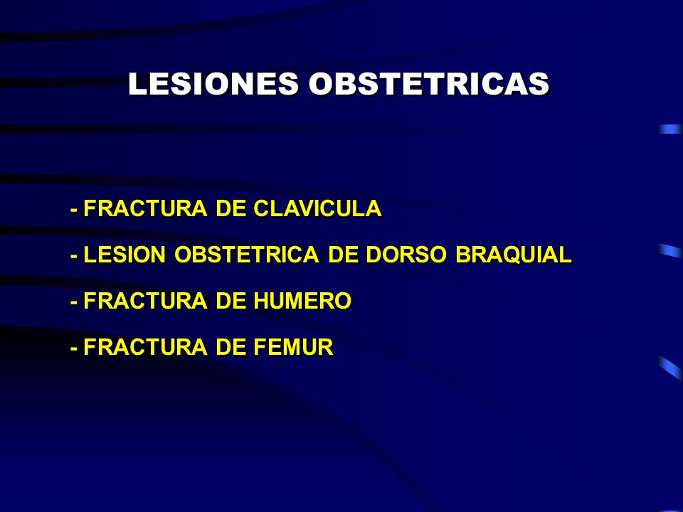 LESIONES OBSTETRICAS - FRACTURA DE CLAVICULA