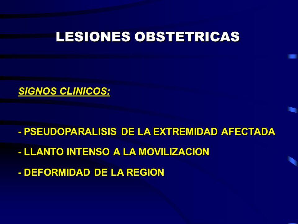 LESIONES OBSTETRICAS SIGNOS CLINICOS: