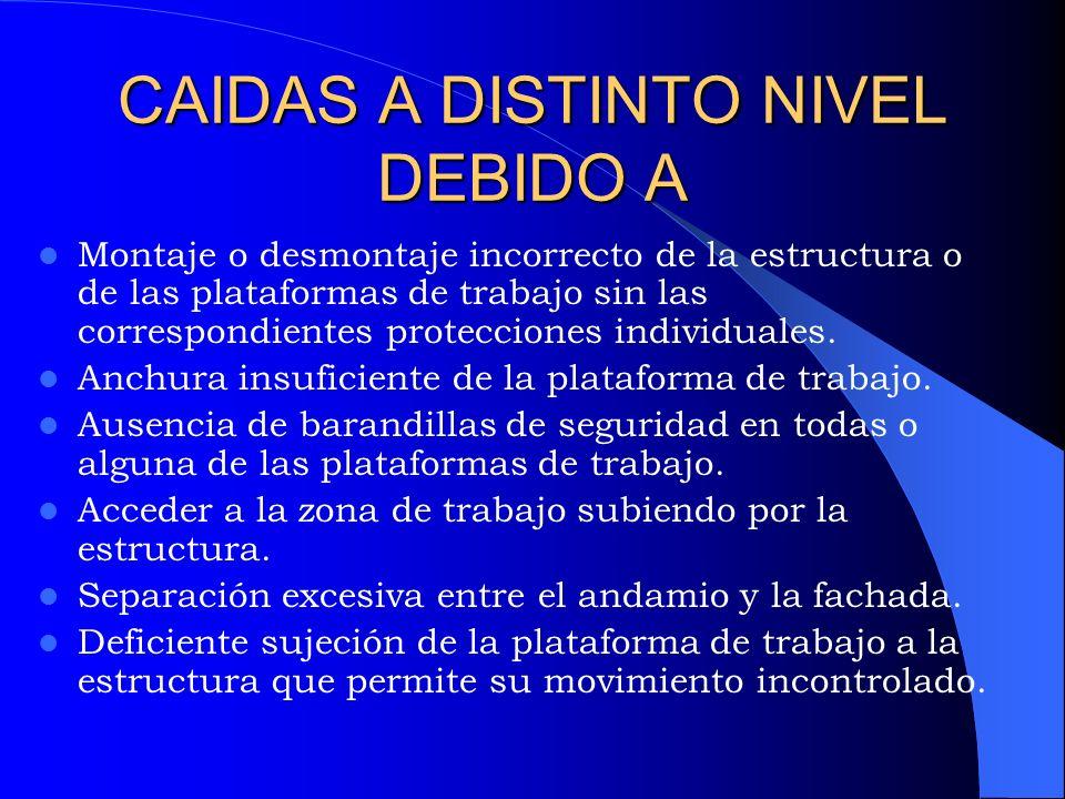 CAIDAS A DISTINTO NIVEL DEBIDO A