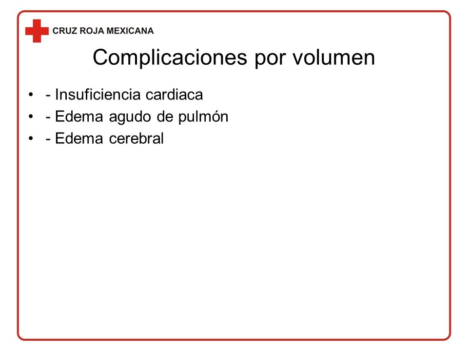 Complicaciones por volumen