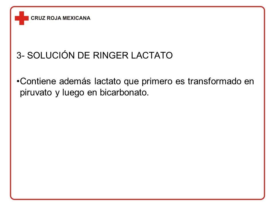 3- SOLUCIÓN DE RINGER LACTATO
