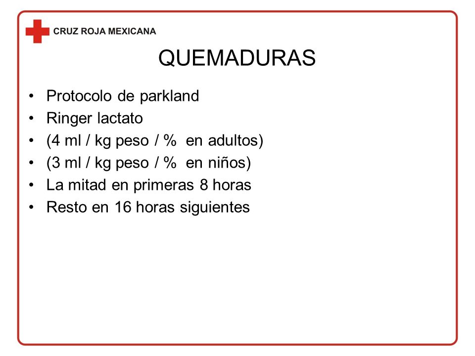 QUEMADURAS Protocolo de parkland Ringer lactato