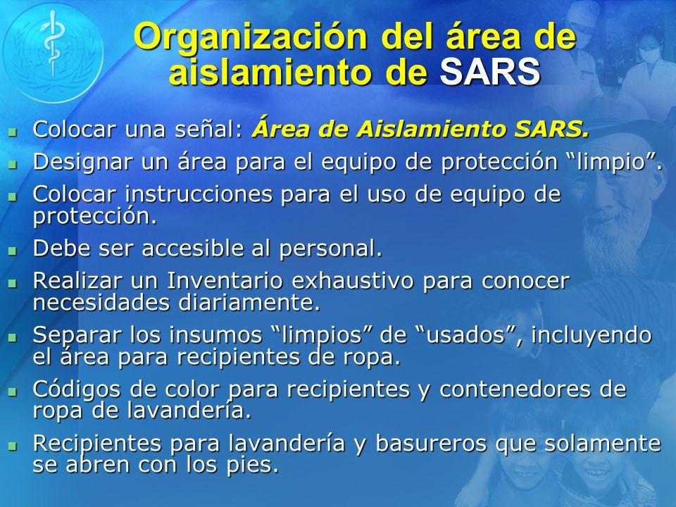 Organización del área de aislamiento de SARS