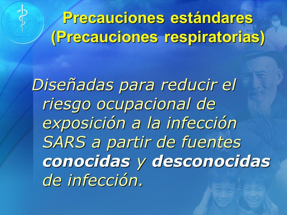 Precauciones estándares (Precauciones respiratorias)