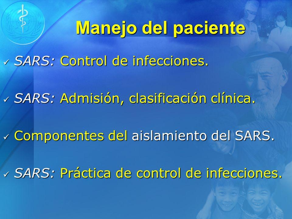 Manejo del paciente SARS: Control de infecciones.