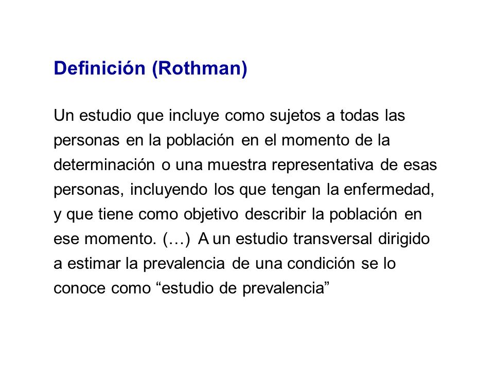 Definición (Rothman)