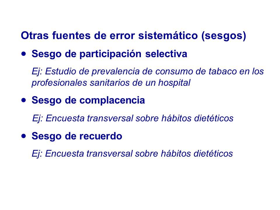 Otras fuentes de error sistemático (sesgos)