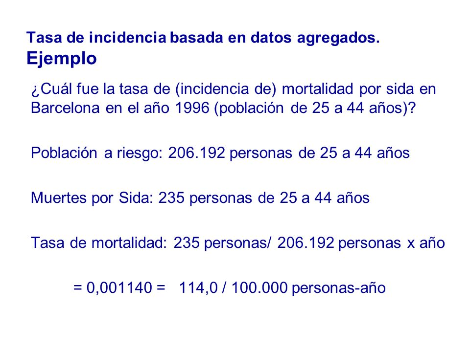 Tasa de incidencia basada en datos agregados. Ejemplo