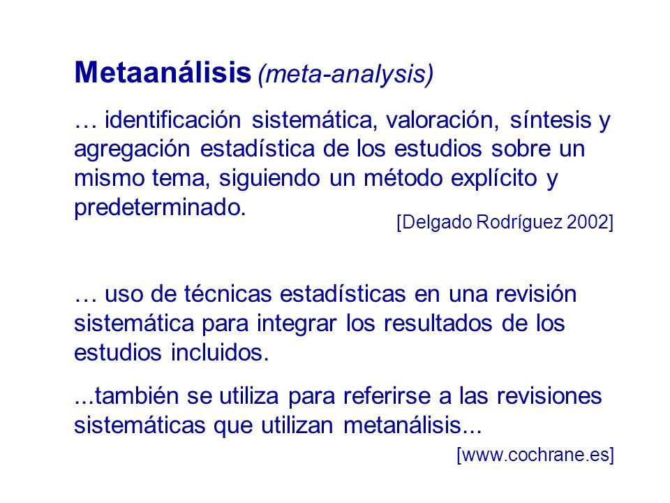 Metaanálisis (meta-analysis)