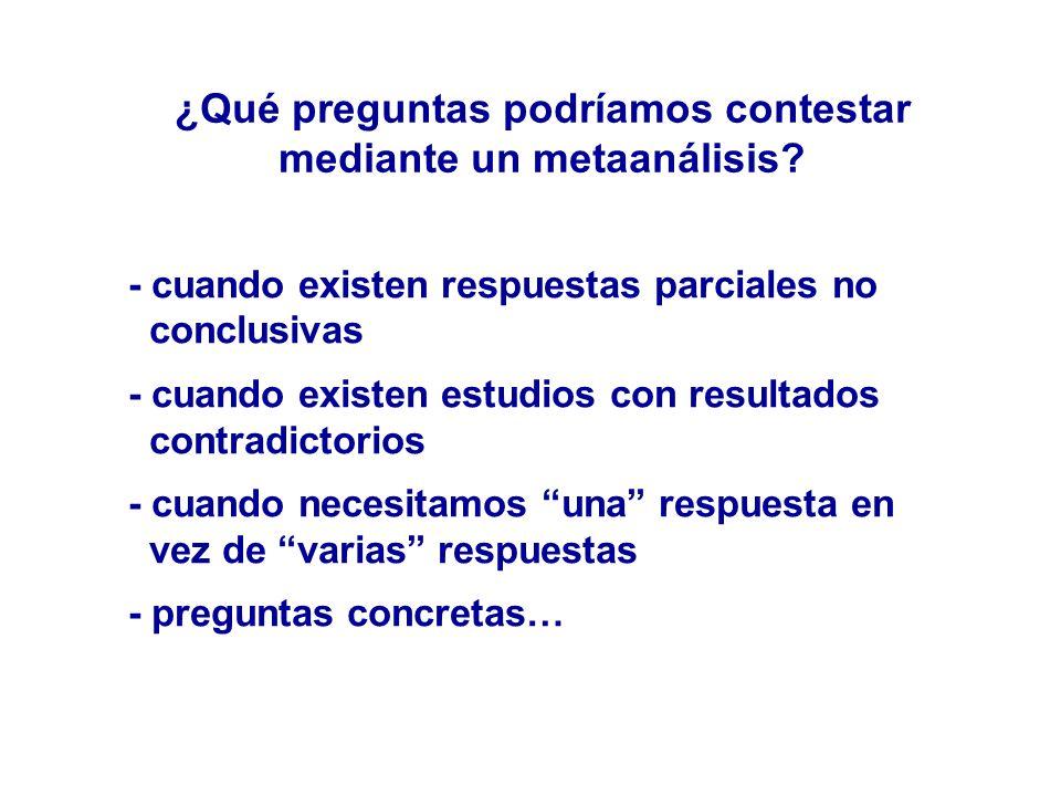 ¿Qué preguntas podríamos contestar mediante un metaanálisis