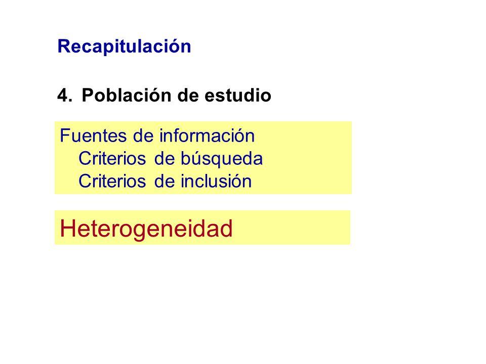 Heterogeneidad Recapitulación 4. Población de estudio