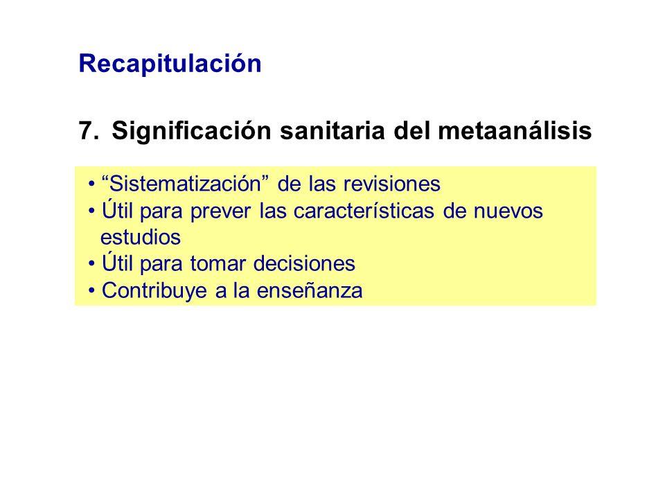 7. Significación sanitaria del metaanálisis