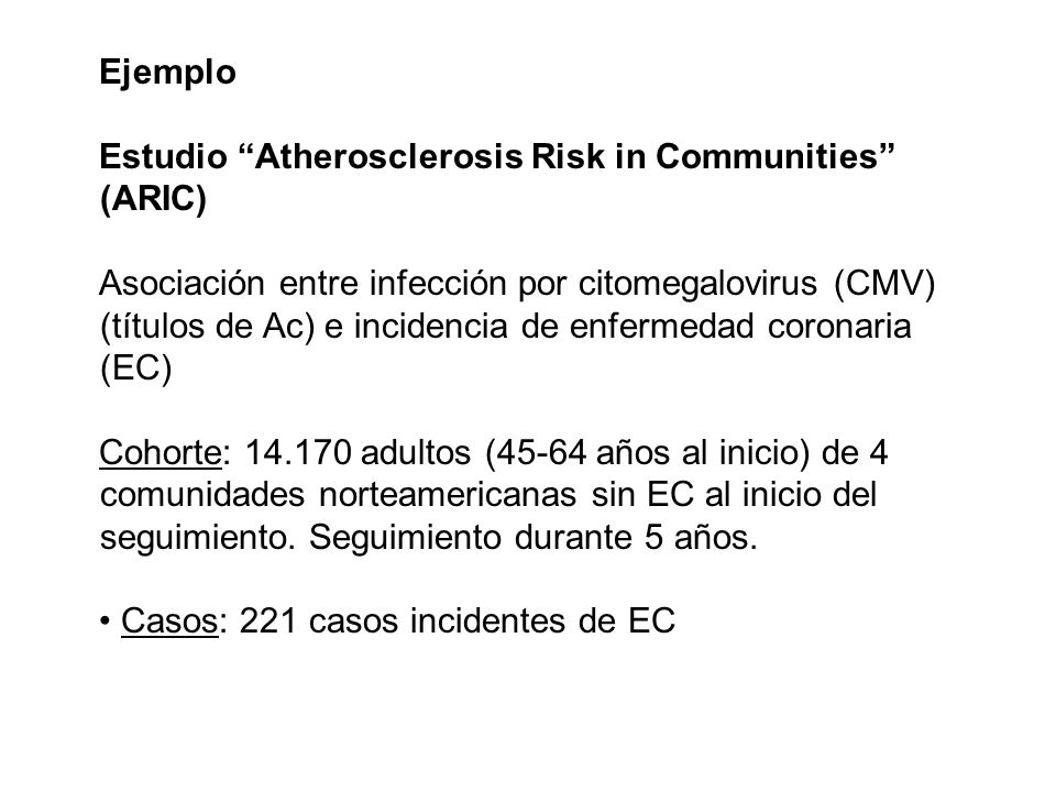 Ejemplo Estudio Atherosclerosis Risk in Communities (ARIC)