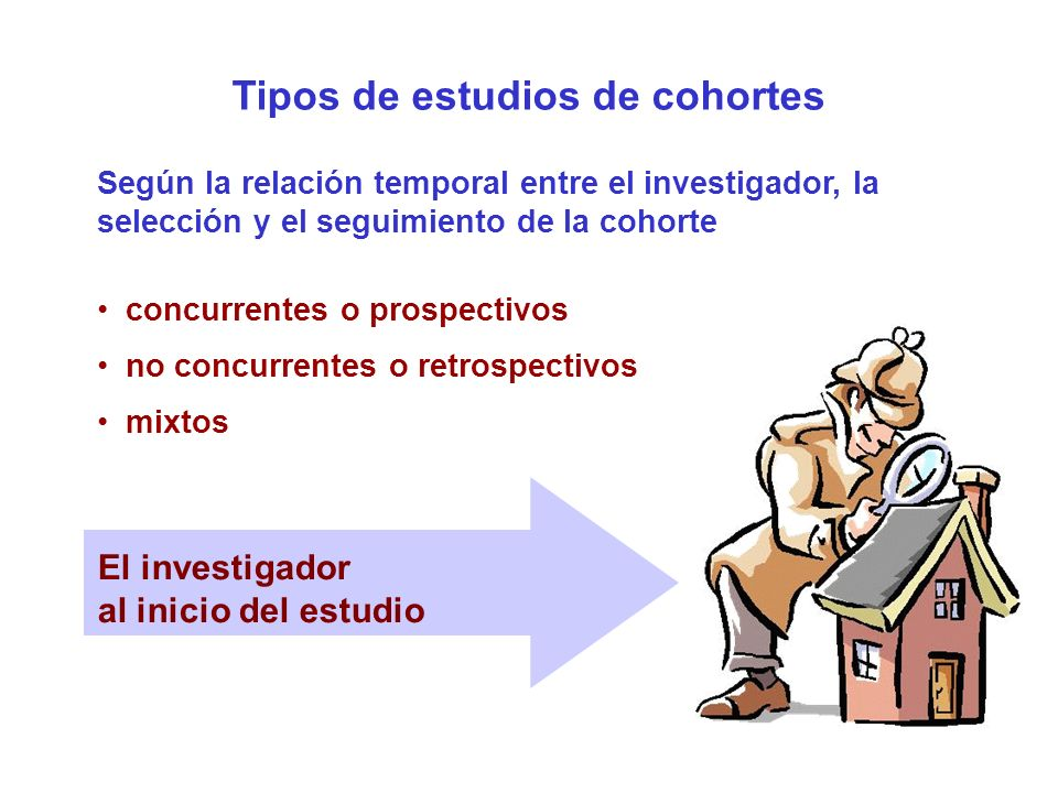 Tipos de estudios de cohortes