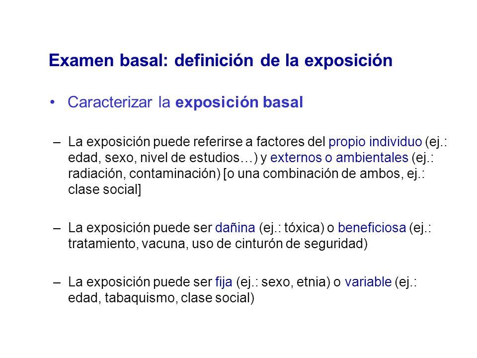Examen basal: definición de la exposición