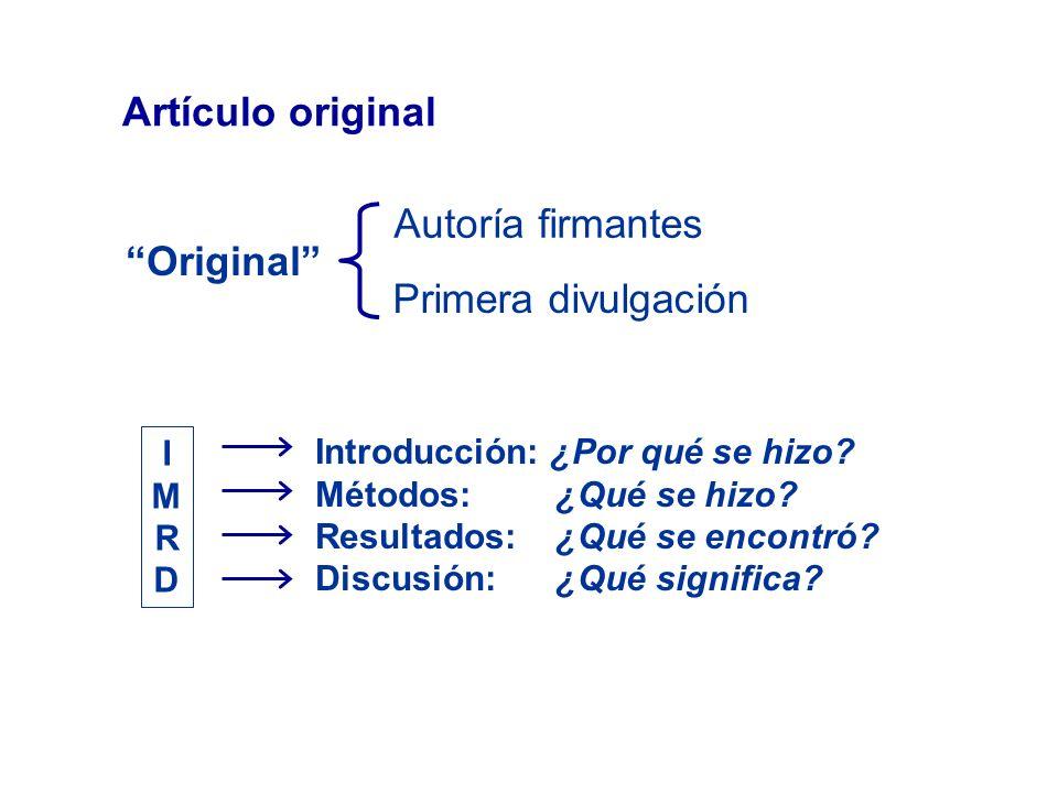 Artículo original Autoría firmantes Original Primera divulgación I