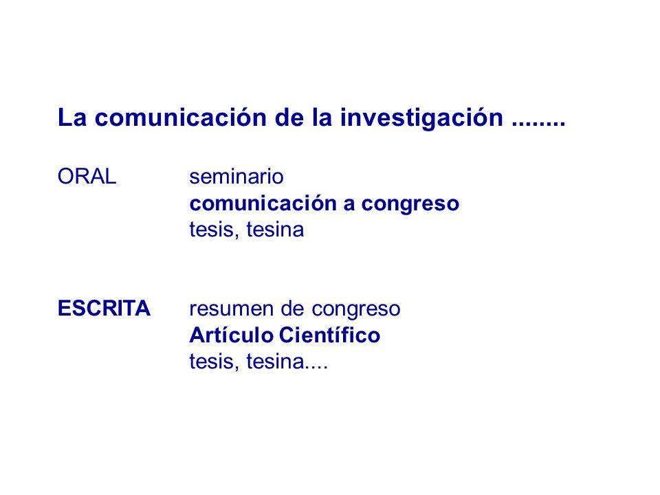 La comunicación de la investigación ........