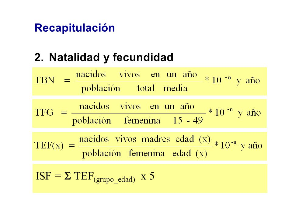 ISF =  TEF(grupo_edad) x 5