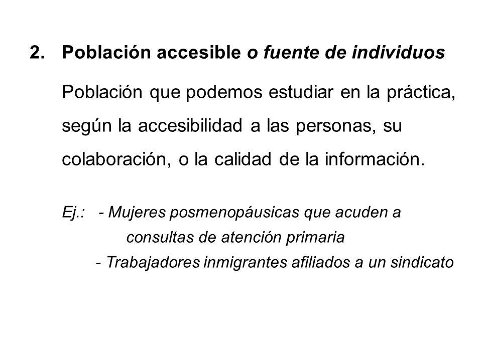 Población accesible o fuente de individuos