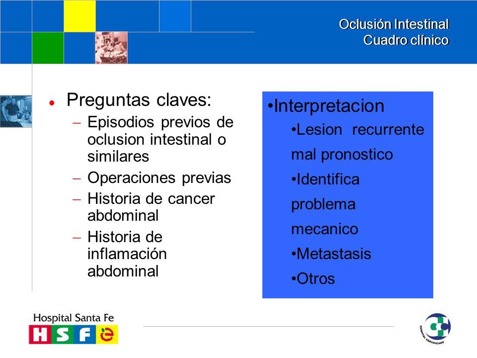 Oclusión Intestinal Cuadro clínico