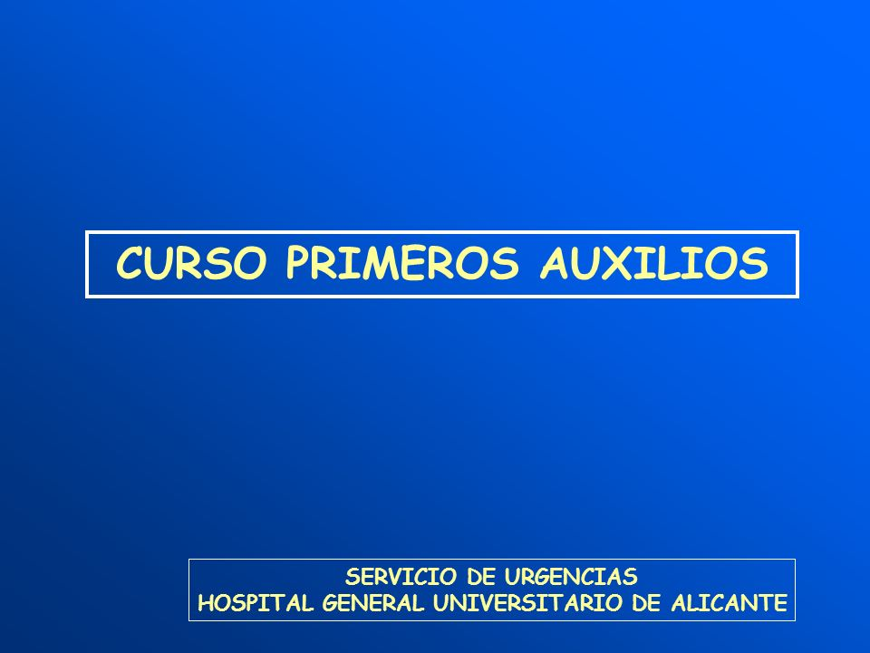 CURSO PRIMEROS AUXILIOS HOSPITAL GENERAL UNIVERSITARIO DE ALICANTE