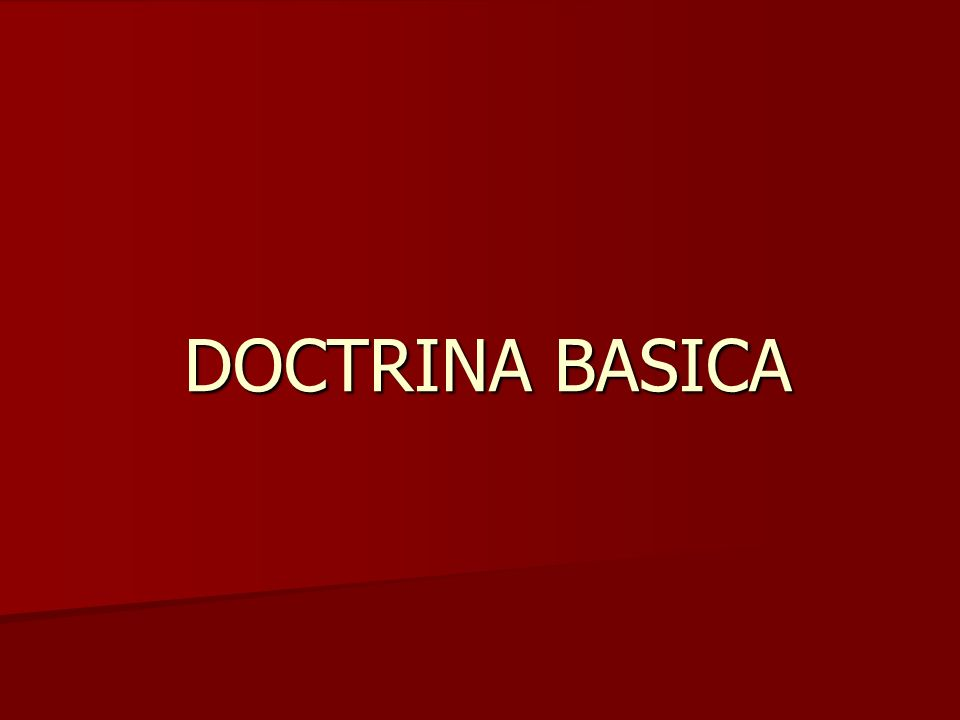 DOCTRINA BASICA