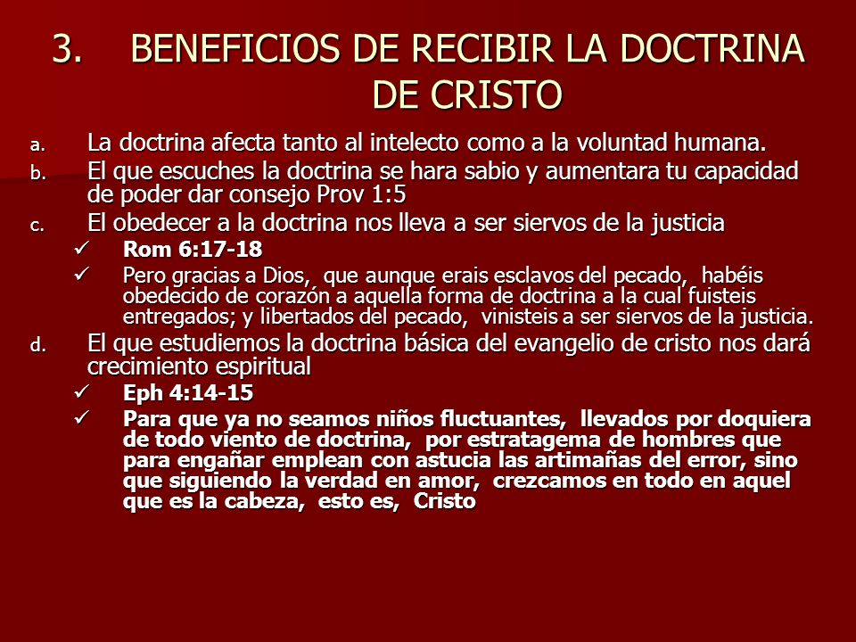 BENEFICIOS DE RECIBIR LA DOCTRINA DE CRISTO