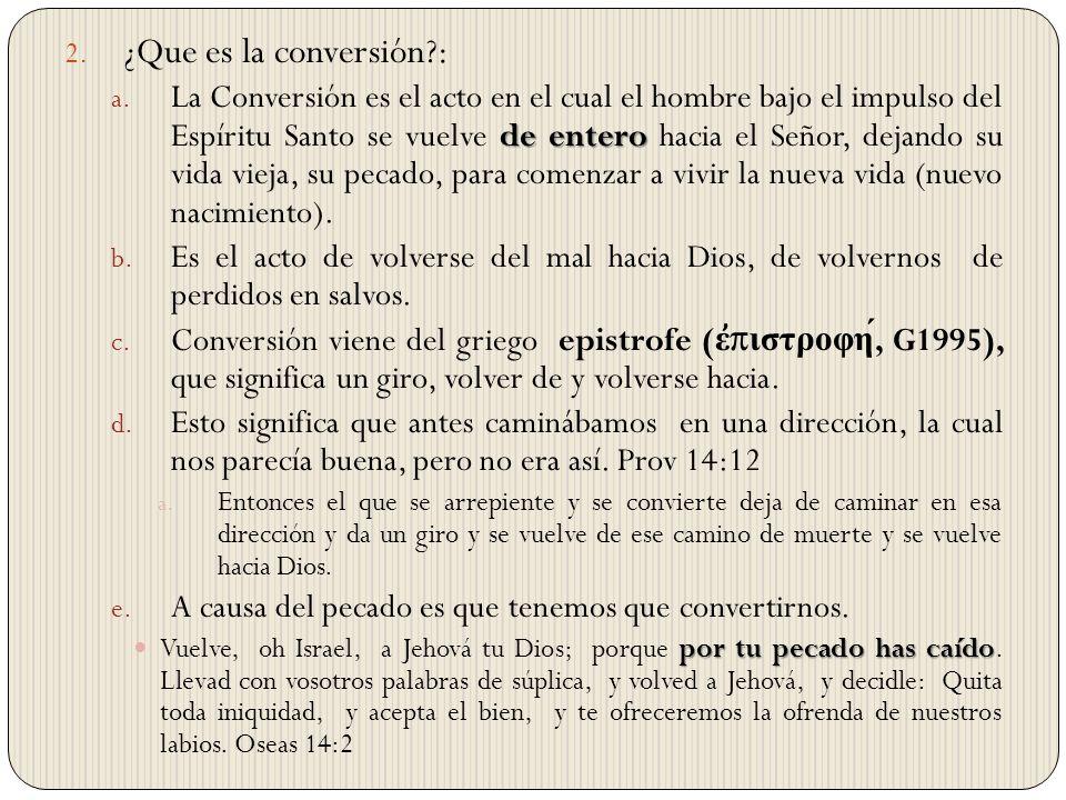 ¿Que es la conversión :
