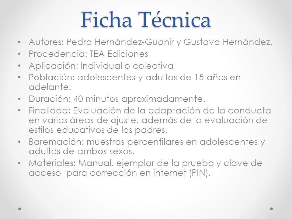 Ficha Técnica Autores: Pedro Hernández-Guanir y Gustavo Hernández.