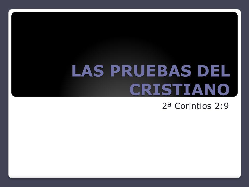 LAS PRUEBAS DEL CRISTIANO