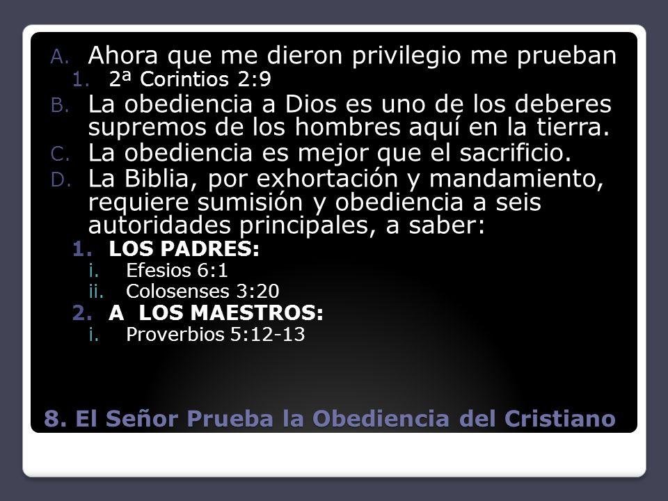 8. El Señor Prueba la Obediencia del Cristiano
