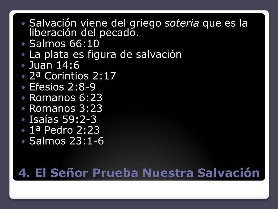 4. El Señor Prueba Nuestra Salvación