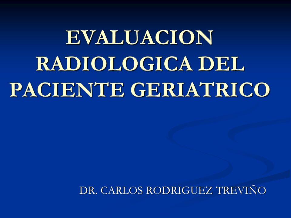 EVALUACION RADIOLOGICA DEL PACIENTE GERIATRICO