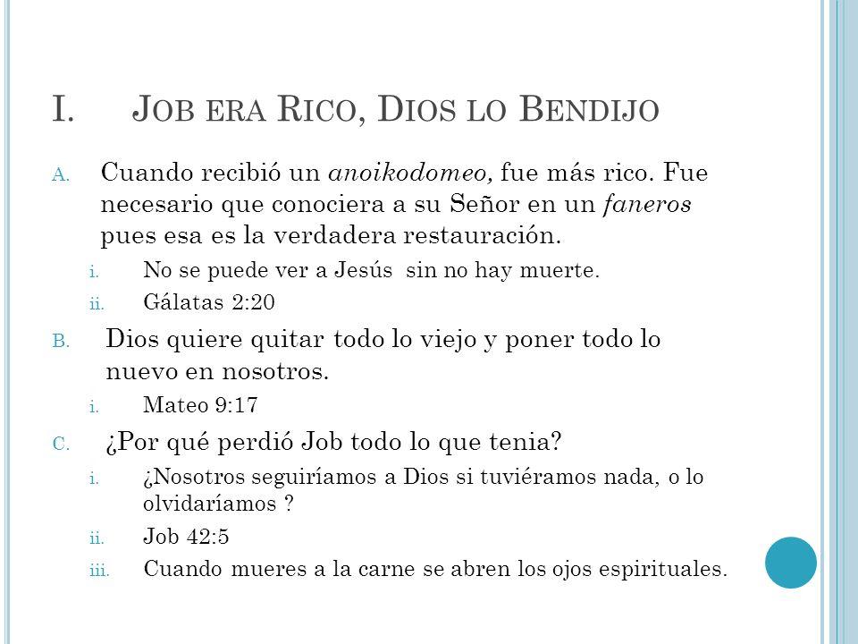 Job era Rico, Dios lo Bendijo