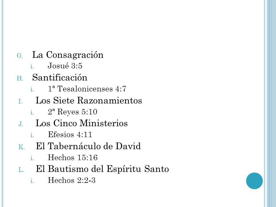 Los Siete Razonamientos Los Cinco Ministerios El Tabernáculo de David