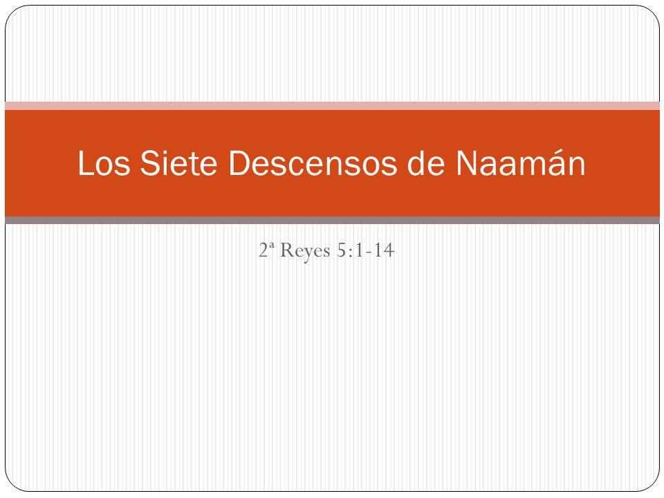Los Siete Descensos de Naamán