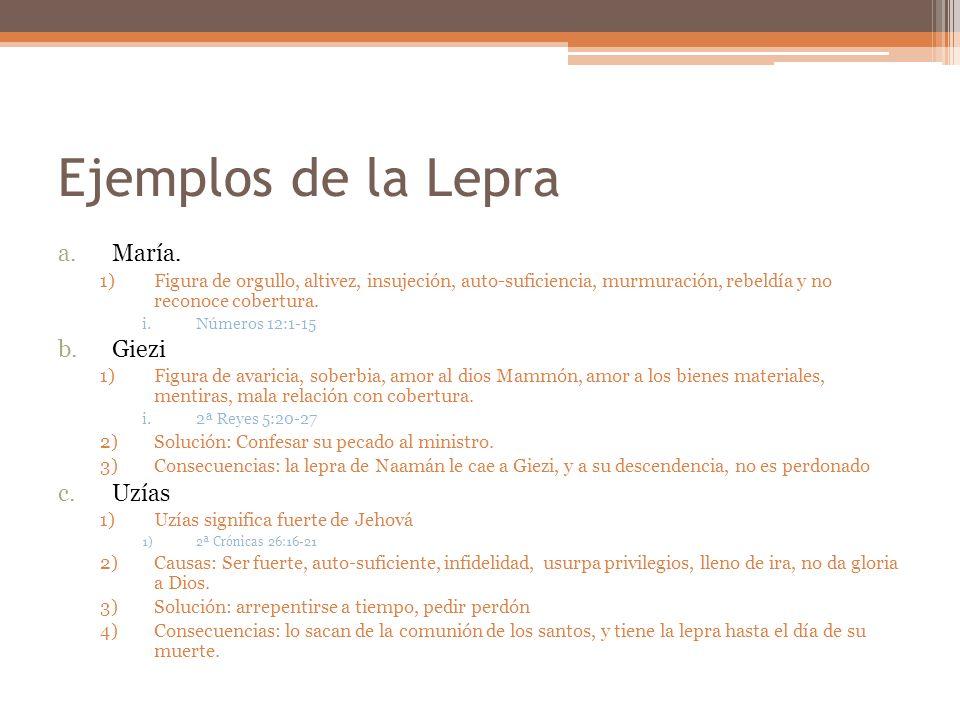 Ejemplos de la Lepra María. Giezi Uzías