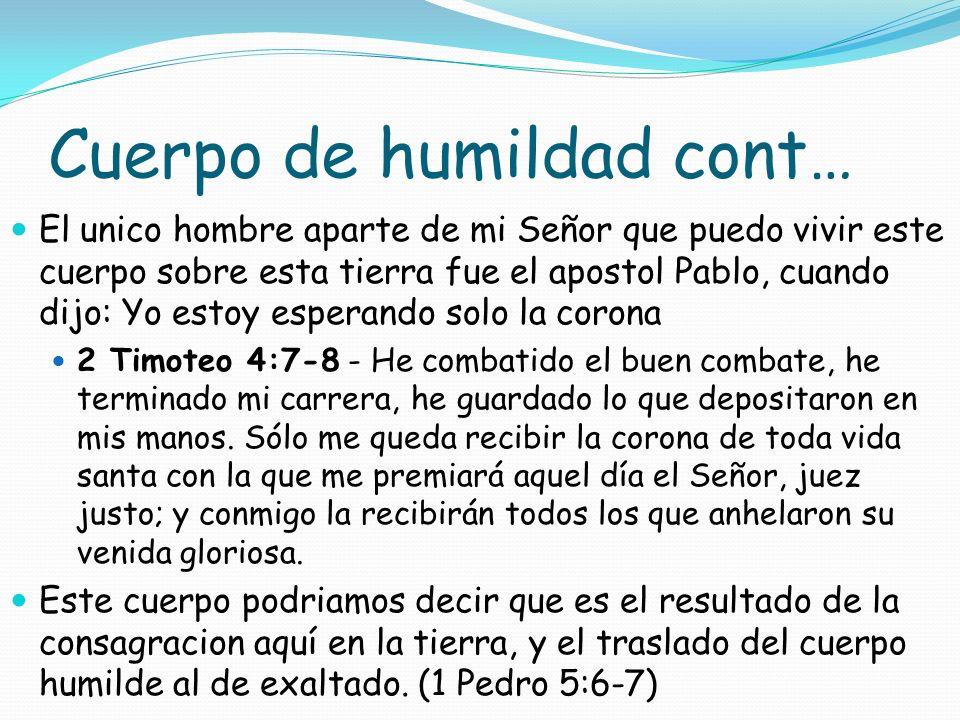 Cuerpo de humildad cont…